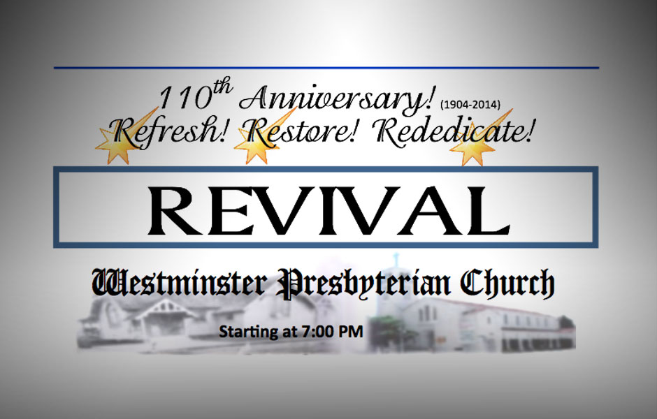 THE 110TH ANNIVERSARY AND REVIVAL – WPCofLA