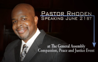 Pastor Rhoden will speak at the Compassion, Peace and Justice Dinner and PHEWA Awards