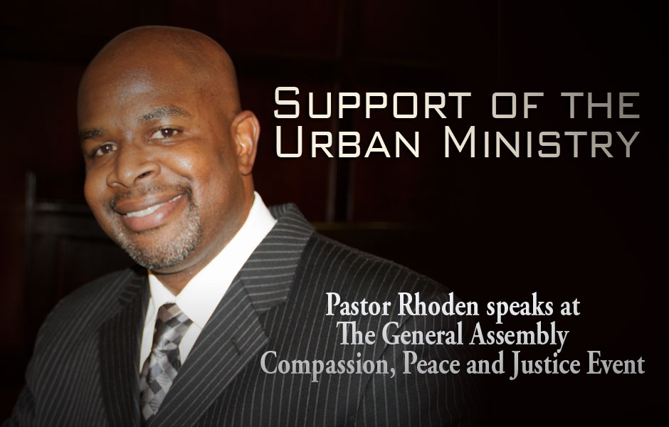 Presbyterian Church General Assembly + Pastor Carlton Rhoden