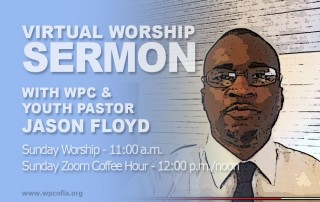 VIRTUAL SUNDAY WORSHIP - SERMON by Youth Pastor Jason Floyd (1 Peter 1:17-23)