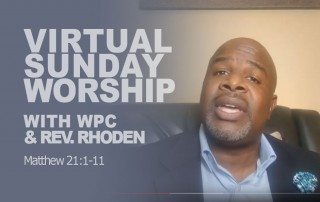 Virtual Online Worship: Video Sermons at WPC