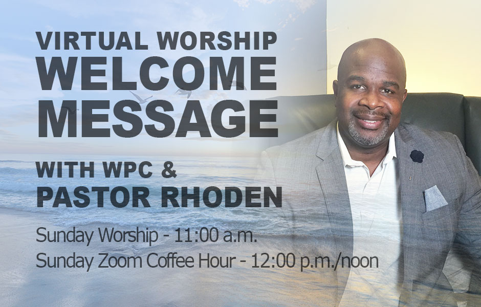 Welcome to online worship at WPC